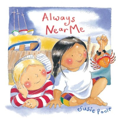 Always Near Me  -     By: Susie Poole