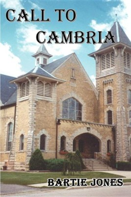 Call to Cambria  -     By: Bartie Jones