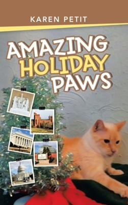 Amazing Holiday Paws  -     By: Karen Petit