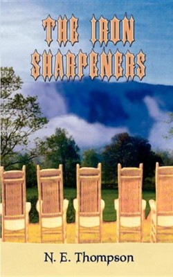 The Iron Sharpeners  -     By: N.E. Thompson