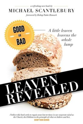 Leaven Revealed  -     By: Michael Scantlebury