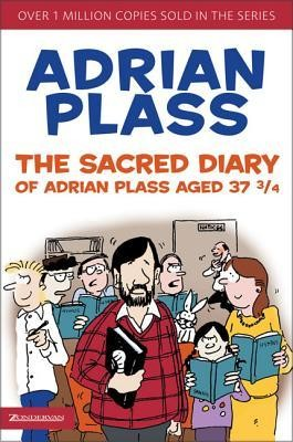 The Sacred Diary of Adrian Plass Aged 37 3/4  -     By: Adrian Plass
