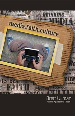 Media.Faith.Culture  -     By: Brett Ullman