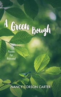 A Green Bough  -     By: Nancy Corson Carter
