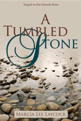 A Tumbled Stone  -     By: Marcia Lee Laycock
