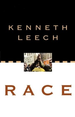 Race  -     By: Kenneth Leech