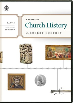 A Survey of Church History DVD, Part 2 A.D. 500-1500  -     By: W. Robert Godfrey