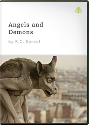 Angels and Demons, DVD Messages   -     By: R.C. Sproul