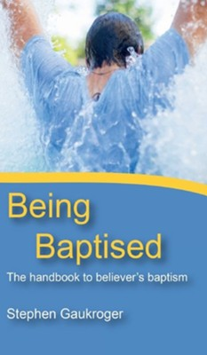 Being Baptised  -     By: Stephen Gaukroger