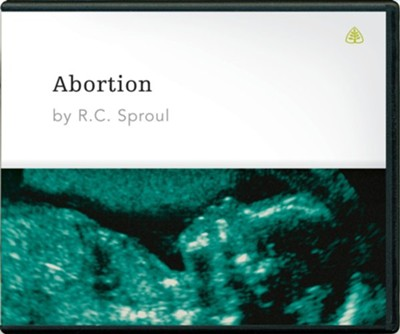 Abortion CD  -     By: R.C. Sproul