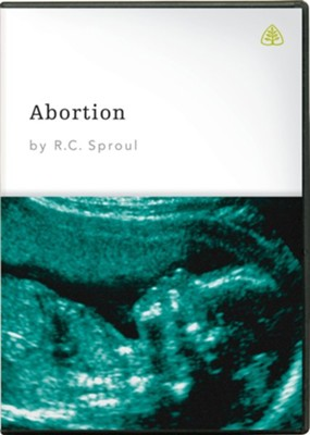 Abortion, DVD Messages   -     By: R.C. Sproul