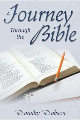 A Journey Through the Bible  -     By: Dorothy Dobson