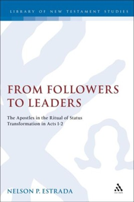 From Followers to Leaders (Library of NT Studies)  -     By: Nelson Estrada