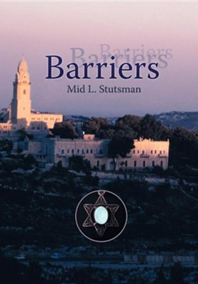 Barriers  -     By: Mid. L. Stutsman