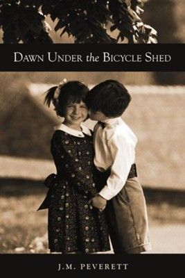 Dawn Under the Bicycle Shed  -     By: J.M. Peverett
