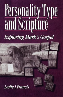 Personality Type & Scripture: Mark  -     By: Leslie J. Francis