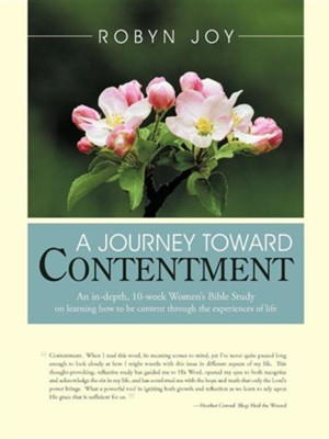A Journey Toward Contentment  -     By: Robyn Joy