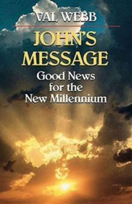 Johns Message Good News  -