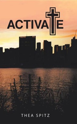Activate  -     By: Thea Spitz