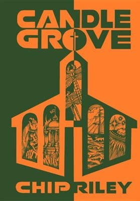 Candle Grove  -     By: Chip Riley