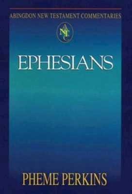 Ephesians: Abingdon New Testament Commentaries [ANTC]   -     By: Pheme Perkins