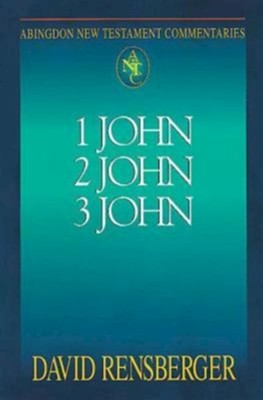 1, 2, & 3 John: Abingdon New Testament Commentaries [ANTC]   -     By: David Rensberger