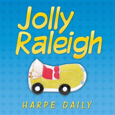 Jolly Raleigh  -     By: Harpe Daily
