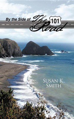 By the Side of the Road  -     By: Susan K. Smith