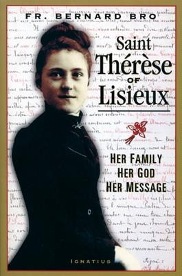 Saint Therese of Lisieux  -     By: Father Bernard Bro