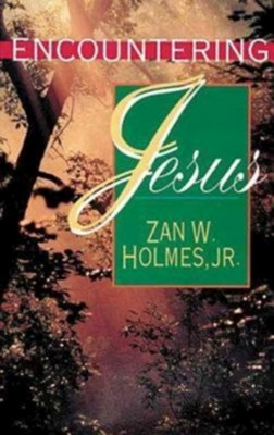 Encountering Jesus with Leaders Guide   -     By: Zan Holmes