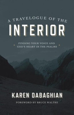 A Travelogue of the Interior  -     By: Karen Dabaghian
