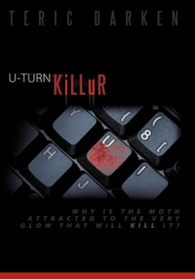U-Turn Killur  -     By: Teric Darken