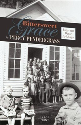 Bittersweet Grace  -     By: Percy Pendergrass