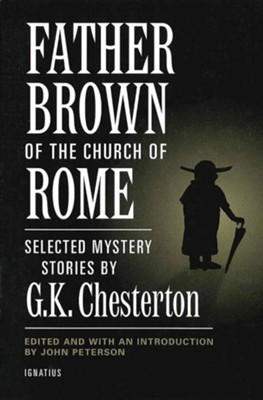 Father Brown and the Church Rome  -     By: G.K. Chesterton