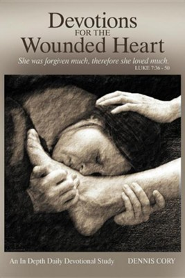 Devotions for the Wounded Heart  -     By: Dennis Cory