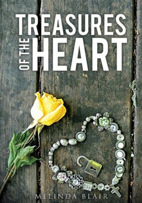 Treasures of the Heart  -     By: Melinda Blair