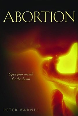 Abortion  -     By: Peter Barnes