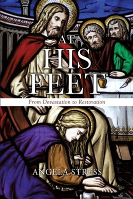 At His Feet  -     By: Angela Stress