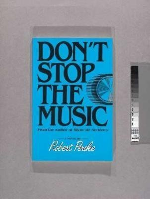 Don't Stop the Music   -     By: Robert Perske