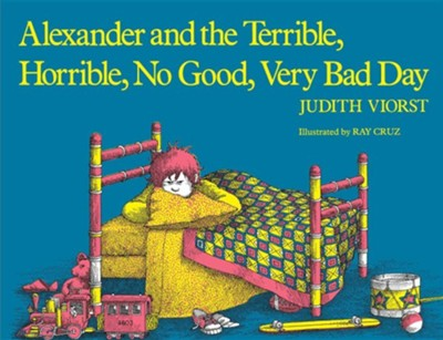 Alexander and the Terrible, Horrible, No Good, Very Bad Day, Edition 0002  -     By: Judith Viorst     Illustrated By: Ray Cruz