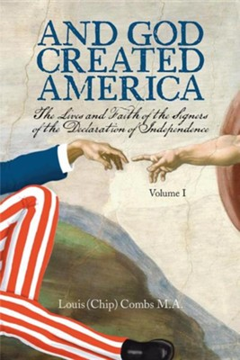 And God Created America  -     By: Louis (Chip) Combs