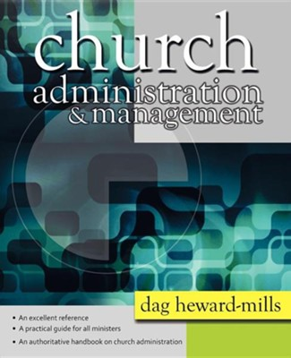 Church Administration and Management  -     By: Dag Heward-Mills