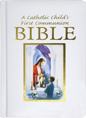A Catholic Child's First Communion Bible - Boy Edition   -