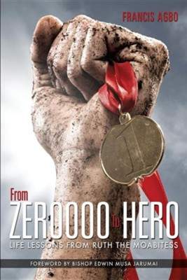From Zeroooo to Hero  -     By: Francis Agbo