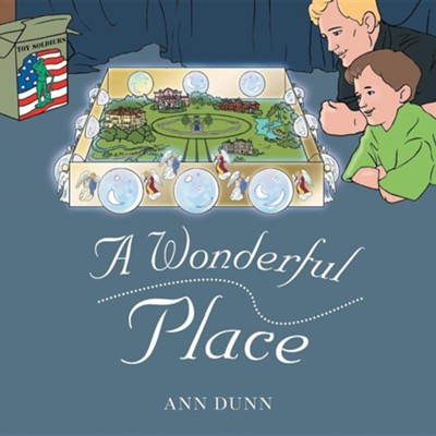 A Wonderful Place  -     By: Ann Dunn