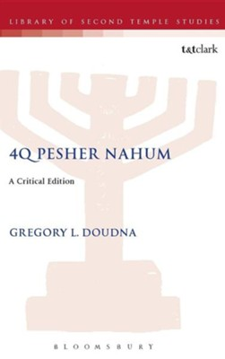 4Q Pesher Nahum  -     By: Gregory Doudna
