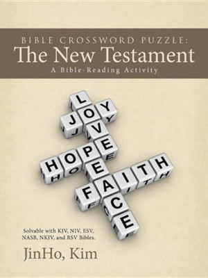 Bible Crossword Puzzle: The New Testament: A Bible-Reading Activity  -     By: Jinho Kim
