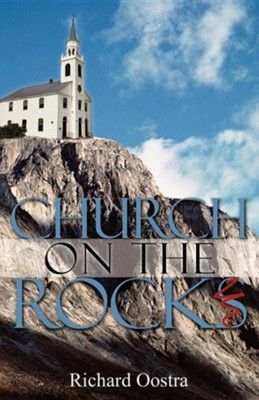 Church on the Rocks  -     By: Richard Oostra
