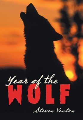 Year of the Wolf  -     By: Steven Venton