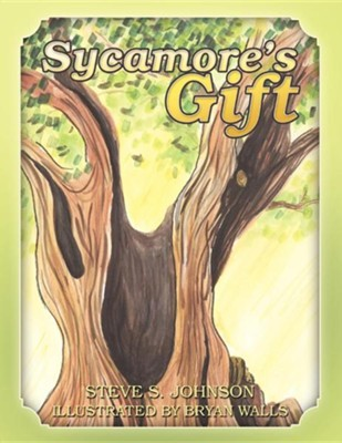 Sycamore's Gift  -     By: Steve S. Johnson